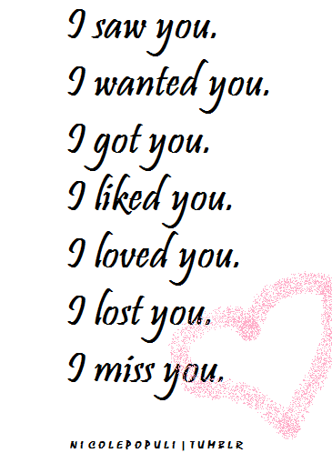 Lost Love Quotes Loved You I Miss You Relationships Love Custom Lost Love Quotes For Him