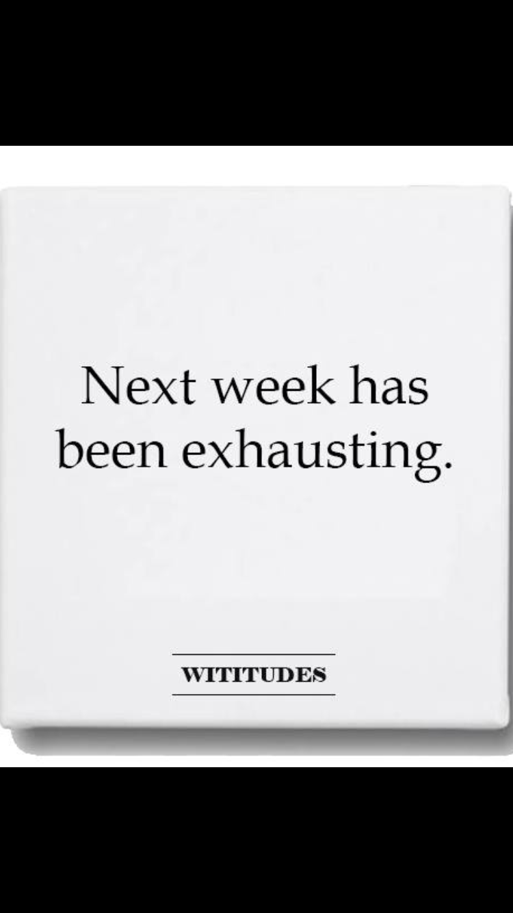Just Looking At My Calendar For Next Weeks Doctor Pt Chiropractor Appointments Is Exhausting Funny Quotes Haha Funny Work Humor