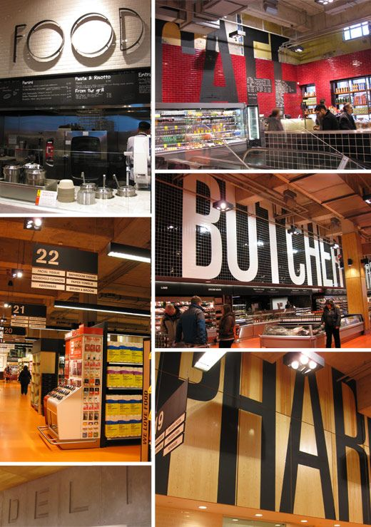 Loblaws takes over a historical landmark. Huge wayfinding type boldly integrated onto walls.