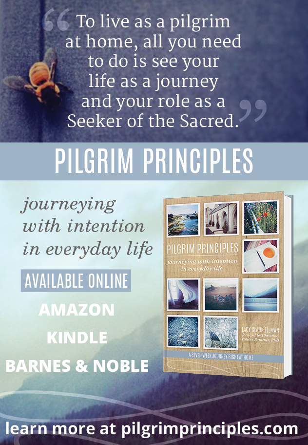 Pilgrim Principles: Journeying with Intention in Everyday Life from @asacredjourney.