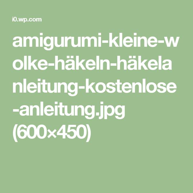 Amigurumi Kleine Wolke Häkeln Häkelanleitung Kostenlose Anleitung