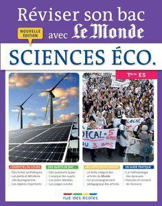 Reviser Son Bac Avec Le Monde Sciences Economiques Et Sociales Terminale Es 9782820803979 Science Economique Et Sociale Sciences Economiques Terminale Es