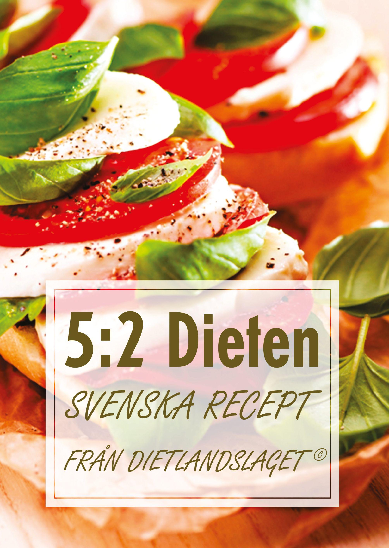 5:2 Dieten: Svenska recept från Dietlandslaget av Elektus Institutet - http://www.vulkanmedia.se/butik/kokbok/52-dieten-svenska-recept-fran-dietlandslaget-av-elektus-institutet/
