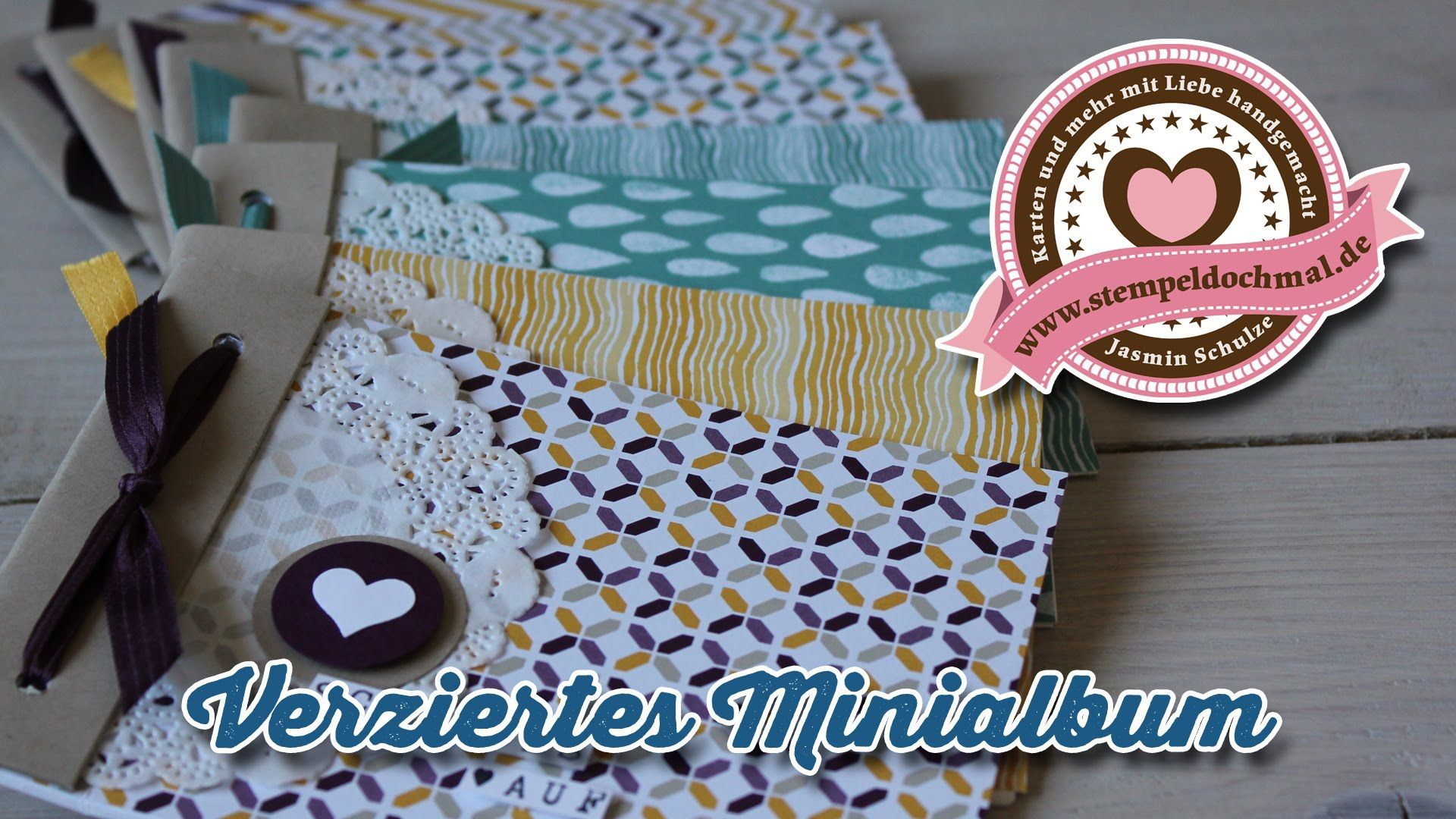 Tutorial Minialbum Basteln Mit Produkten Von Stampin Up