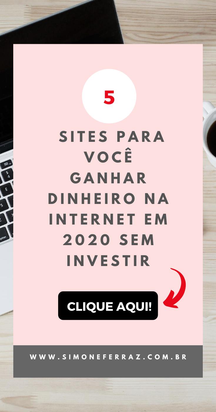 Aprenda como ganhar dinheiro na internet em 2020!