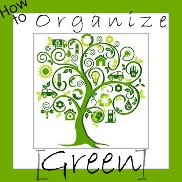 How To Organize Green