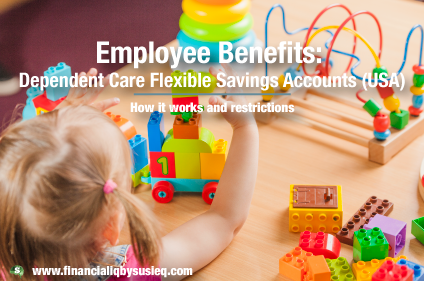 Dependent Care Fsas Flexible Spending Accounts Employee Benefit