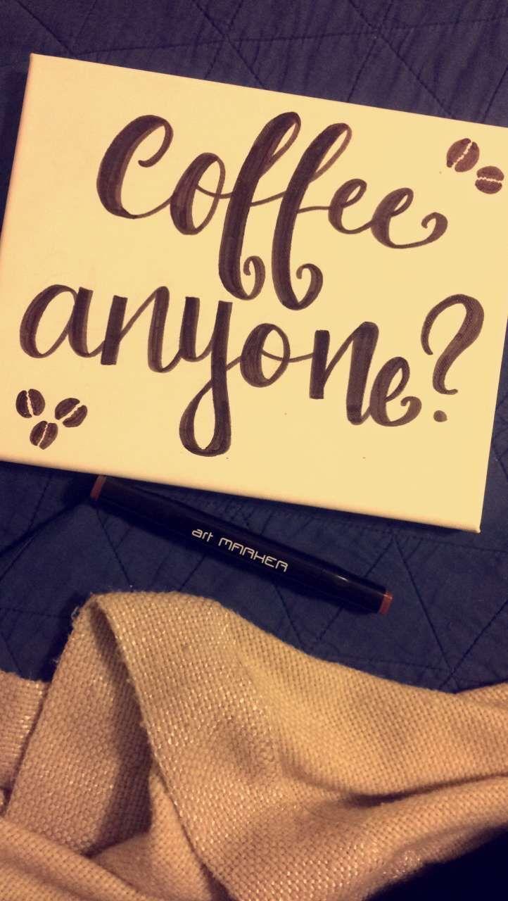 Coffee anyone? Calligraphy wall art | calligraphy. | Pinterest ...