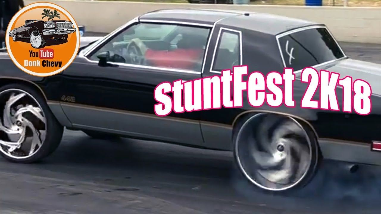 StuntFest K ONLY Racing Donks Chevy Drod Donkplanet Cars - Donk planet car show