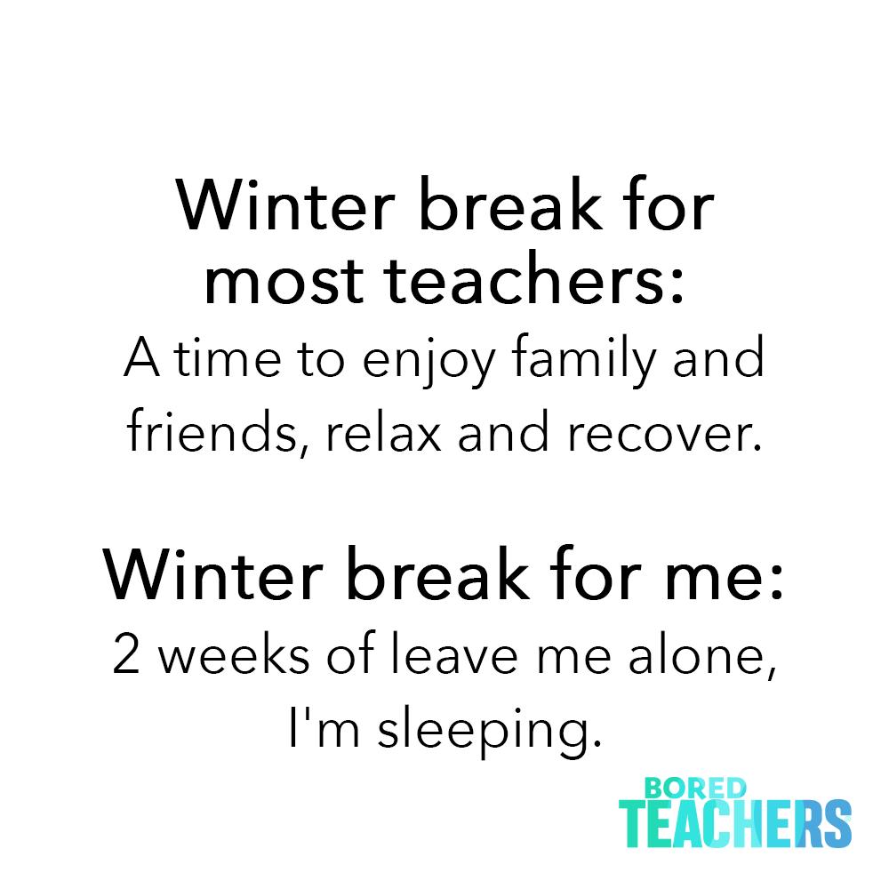 Hibernation Time Teaching Humor Morning Quotes Funny Bored Teachers