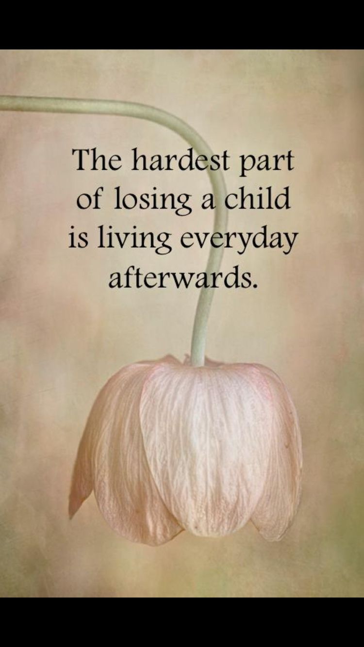 Quotes About Losing A Child Pinsarah Halter On Thinkers  Pinterest  Truths Grief And