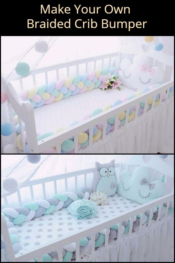 This Diy Braided Crib Bumper Is An Inexpensive Yet Thoughtful Gift Your Recipient Will Surely Appreciate Diy Toddler Bed Diy Crib Baby Room Diy