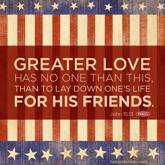 Memorial Day Bible Quotes: ♕ Lord Jesus Saves︵‿ †