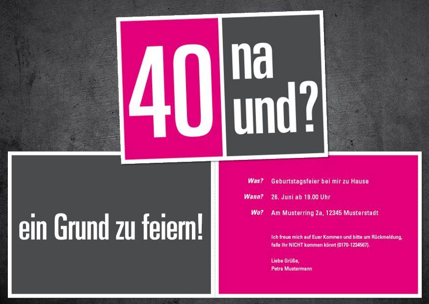 Einladungskarte Zum 40 Geburtstag 40 Na Und Einladung