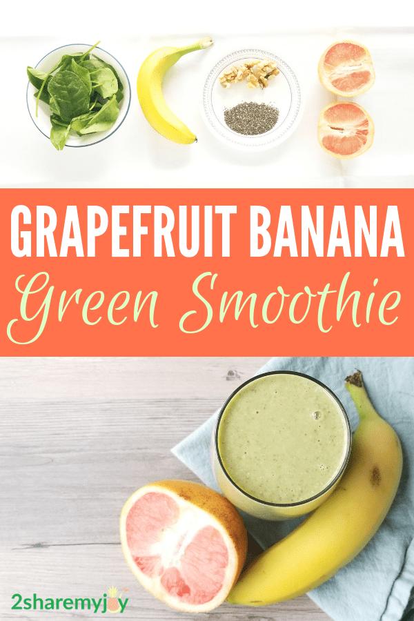 Grapefruit Banana Green Smoothie Recipe Recipe Green Smoothie Recipes Smoothie Recipes Healthy Green Smoothie