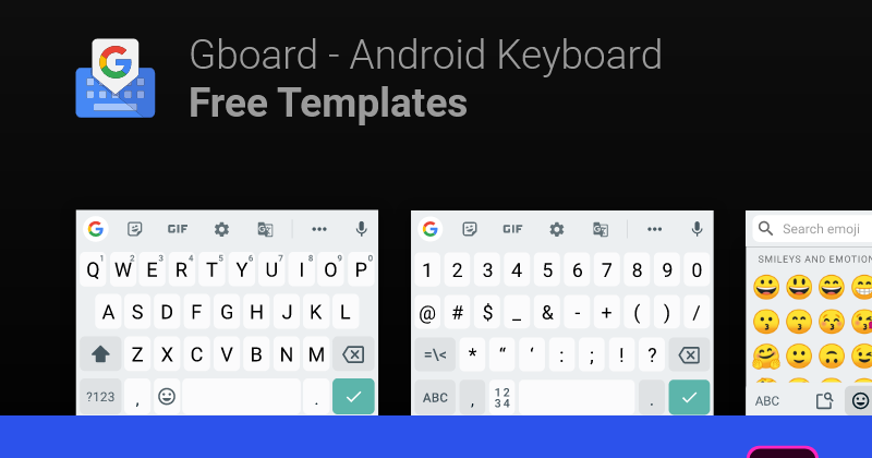 Android Keyboard Template Gboard Android Keyboard Mobile App Android Keyboard