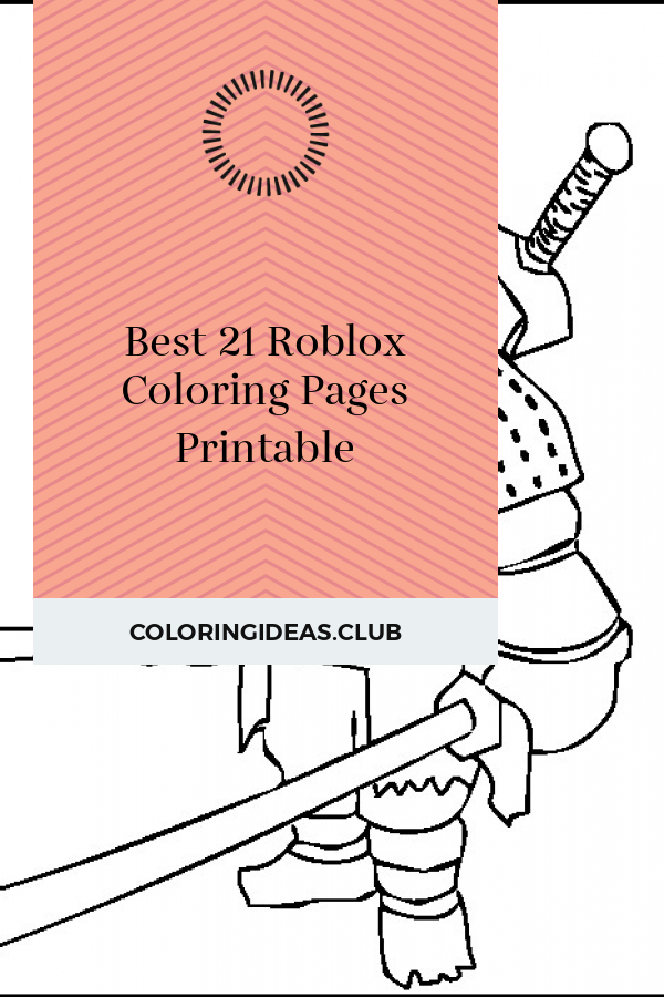 Get information about Best 21 Roblox Coloring Pages