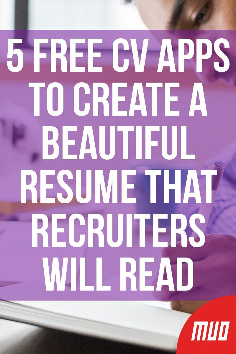 5 Free Cv Apps To Create A Beautiful Resume That Recruiters Will