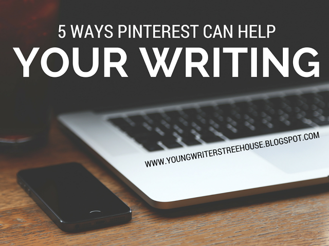 5 Ways Pinterest Can Help Your Writing - Young Writers' Treehouse