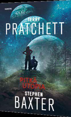 """""""Pitkä utopia"""" (Pitkä Maa, Book 4) by Terry Pratchett, Stephen Baxter - Julkaistaan: lokakuu 15, 2016 (Karisto) - Alkuperäinen nimi """"The Long Utopia"""""""