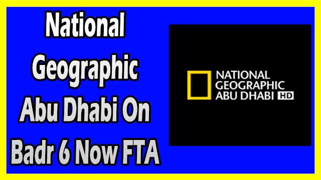 National Geographic Abu Dhabi On Badr 6 Now Fta Frequency 2019 National Geographic A National Geographic Channel National Geographic Shows National Geographic