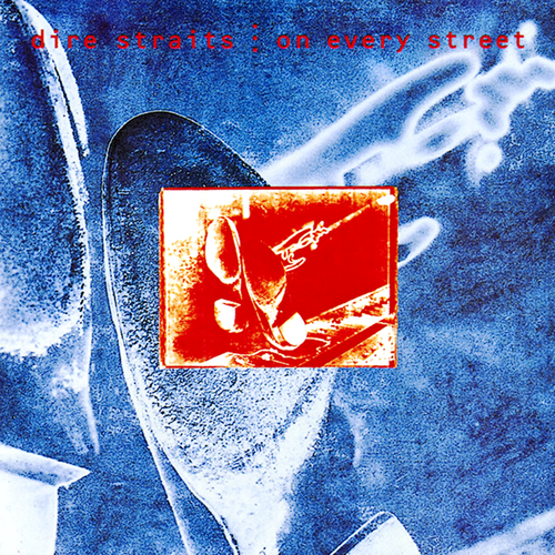 Dire Straits On Every Street Dire Straits Mark Knopfler Album Covers