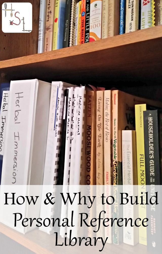 How \ Why to Build a Personal Reference Library Survival and Craft - personal reference