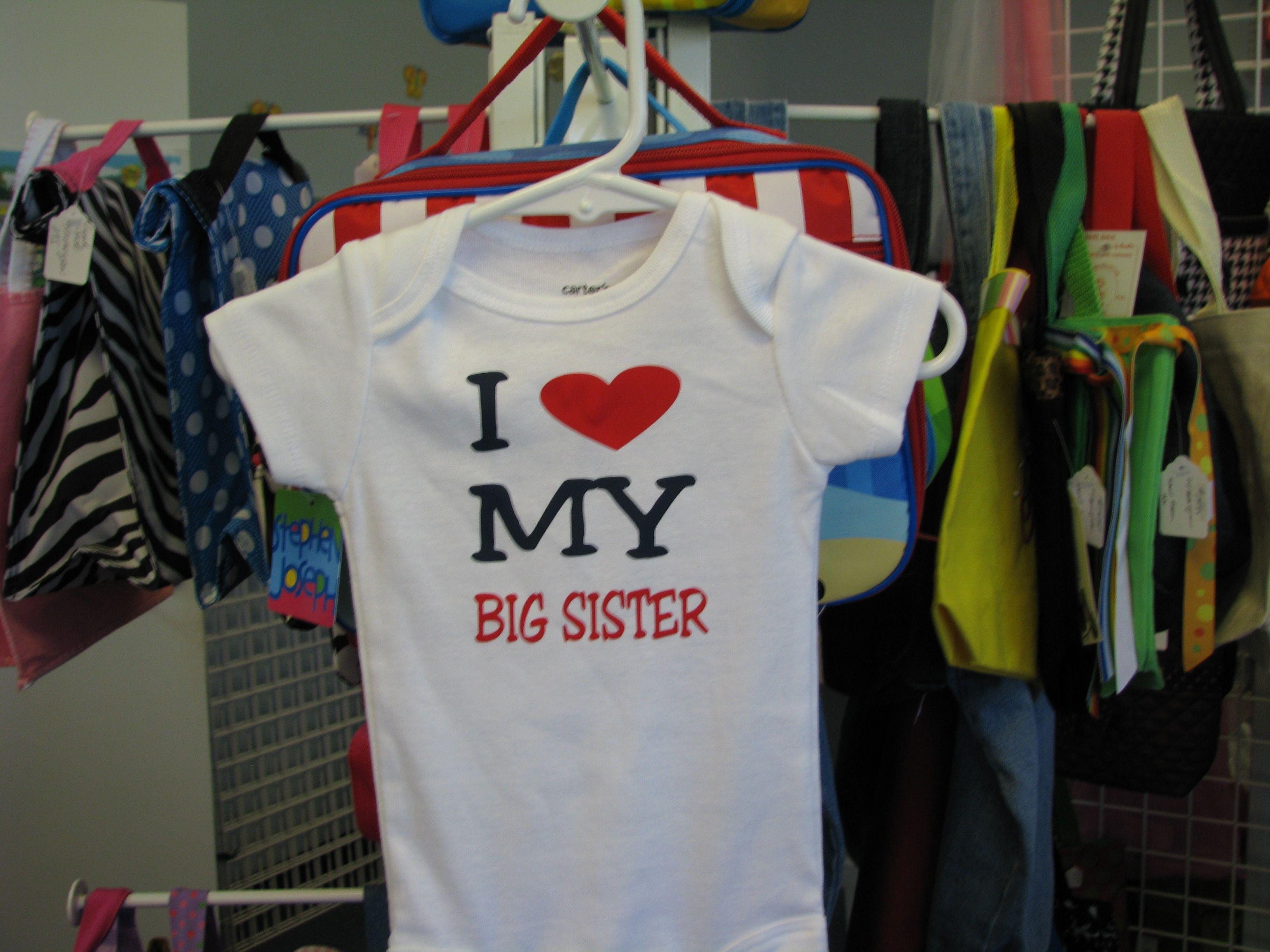 I love my big sister onesie big sister my love onesies