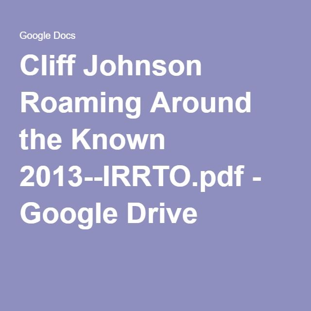 Cliff Johnson Roaming Around the Known 2013--IRRTO.pdf - Google Drive