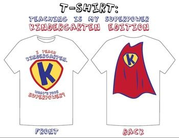 I teach kindergarten what 39 s your superpower t shirt for T shirt printing pdf