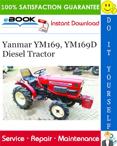 Yanmar Ym169 Ym169d Diesel Tractor Service Repair Manual Repair Manuals Tractors Repair