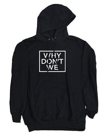 6af2ea4ef Why Don't We Unisex Hoodie | Merch in 2019 | Hoodies, Fashion, Logan ...
