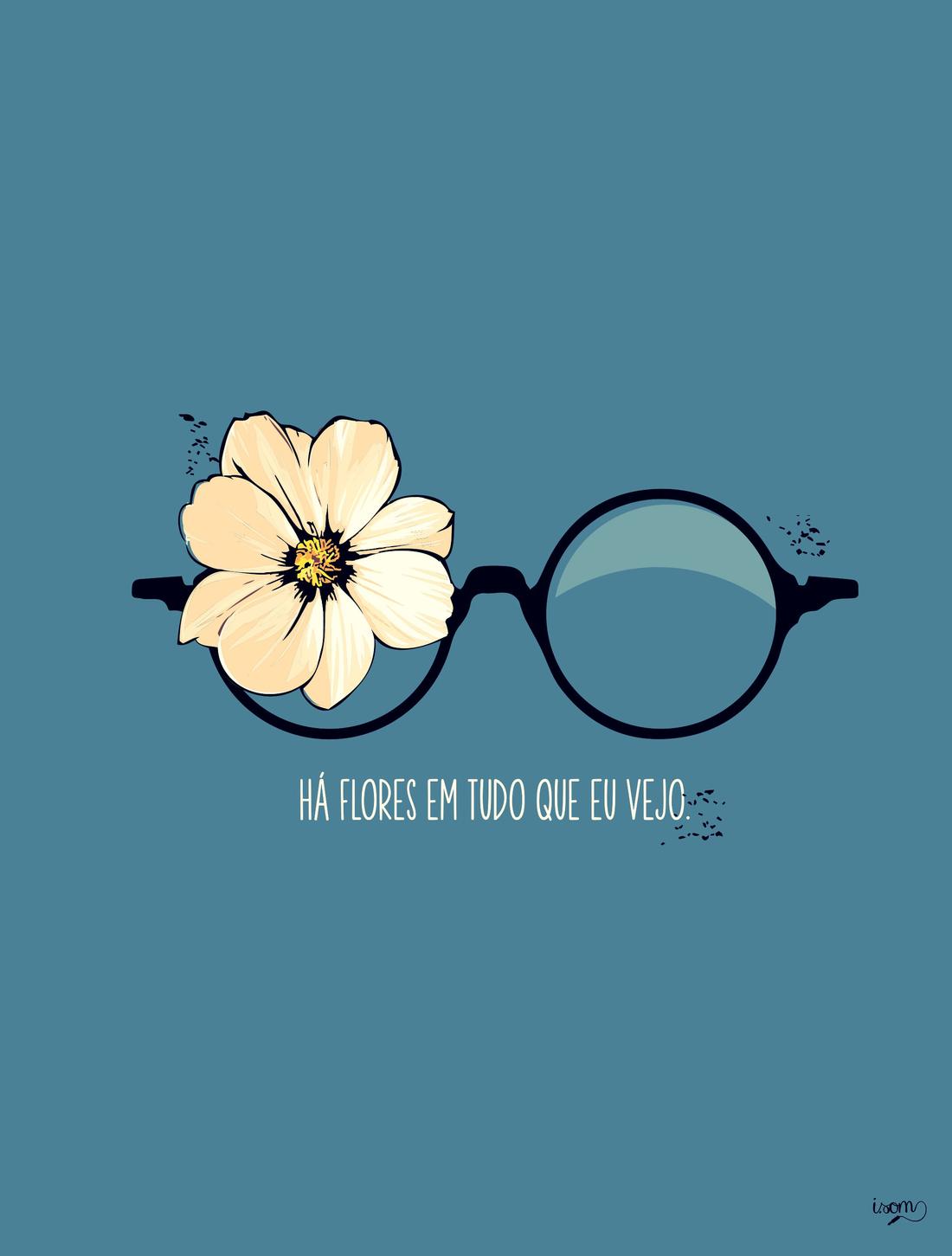 Flores En Tudo Que Eu Vejo Ii Pensamentos Citações E