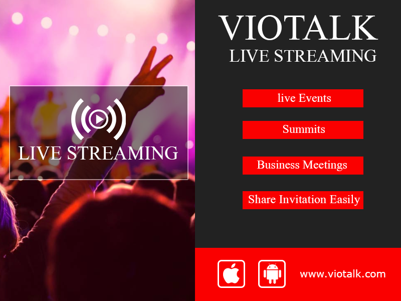 Viotalk Live Streaming Which Allows Users To Organize Live Meetings And Invite Your Friends To Join Live Streaming Through Live Streaming Streaming Live Events