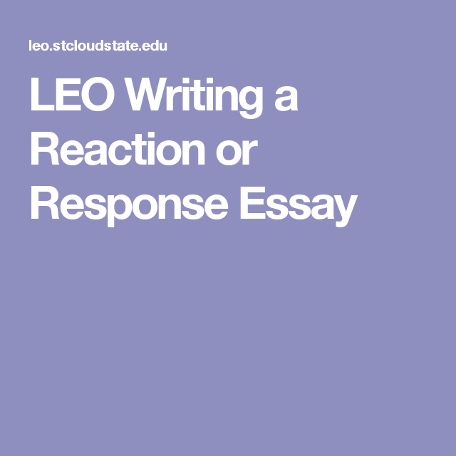 Leo Writing A Reaction Or Response Essay  Ece Resources