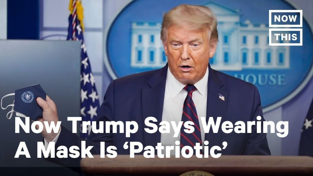 Now Trump Says Wearing A Mask Is Patriotic Nowthis In 2020 Trump Patriotic Sayings