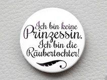 button  Prinzessin v. Räubertochter