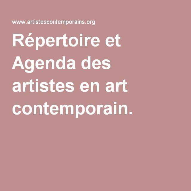 Répertoire et Agenda des artistes en art contemporain.