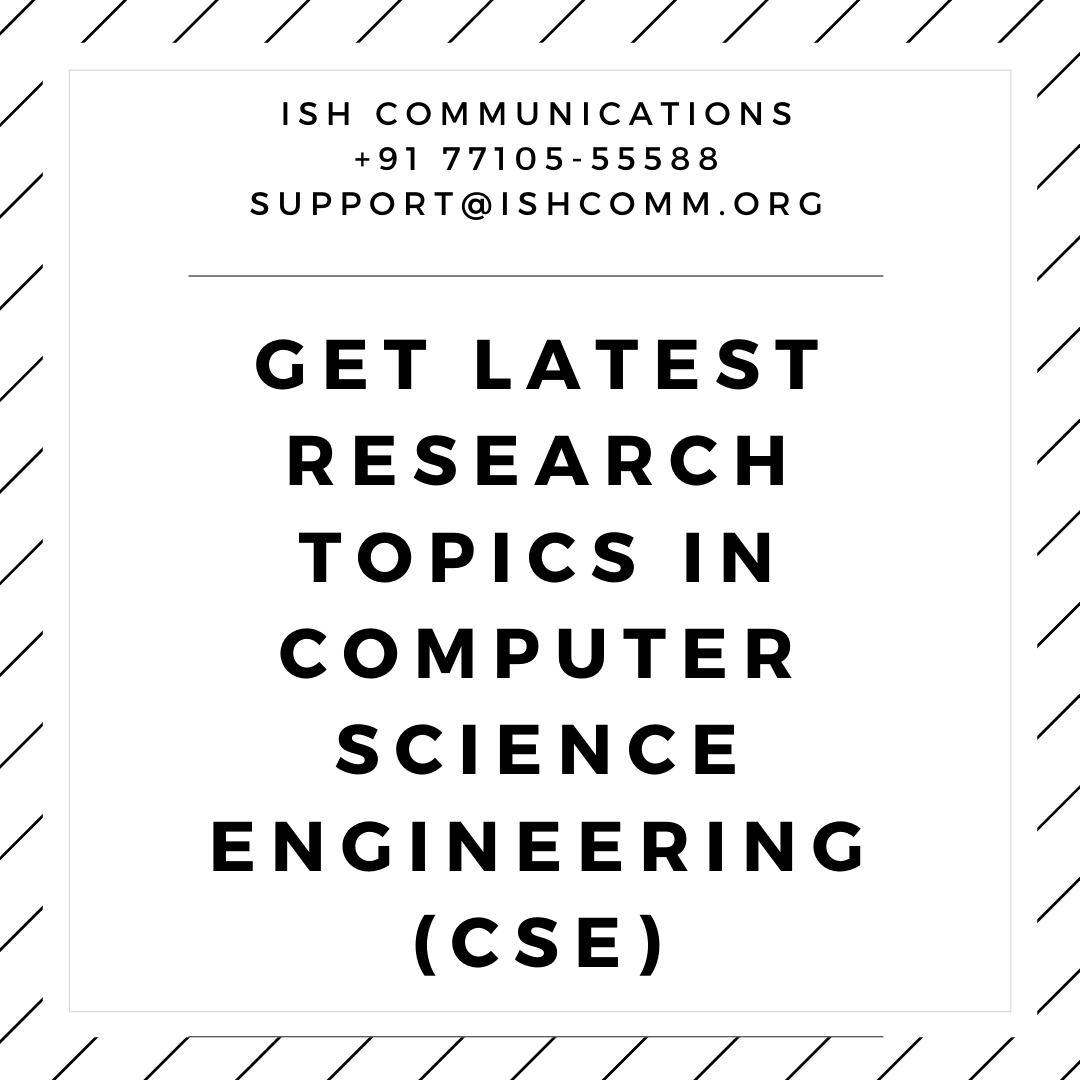 Latest Research Topic In Cse It Computer Science Engineering Machine Learning Data Mining Cloud Computing Dissertation Topics