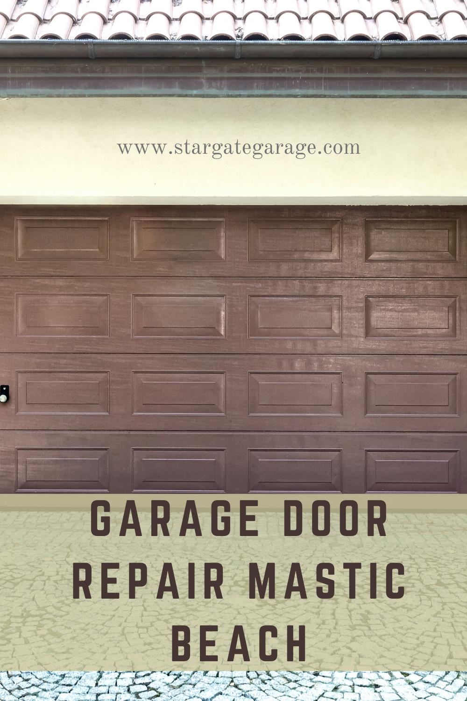 Garage Door Repair Mastic In 2020 Garage Door Installation Garage Doors Garage Door Repair