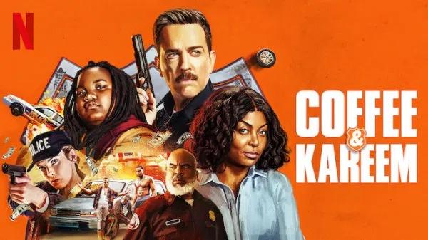 Coffee & Kareem, 2020 (Film), à voir sur Netflix ! en 2020