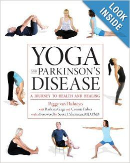 Yoga and Parkinson's Disease, by Peggy Van Hulsteyn, Scott