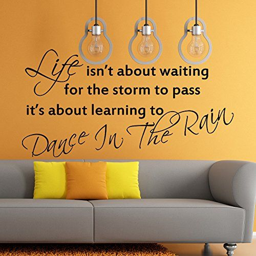 Dance In The Rain Family Wall Sticker Inspirational Quote Home Wall Art Decal