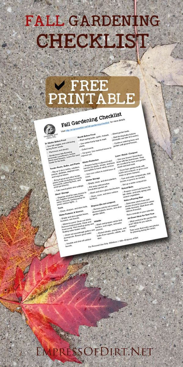 Best Fall Garden Checklist is part of Winter garden Furniture - Grab this handy checklist and get your garden in top shape for fall and ready for winter  All those tasks you forget  We've got them on the list