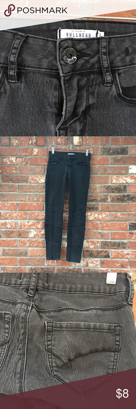 Dark Bullhead Jeans Black/Grey Bullhead Jeans• Really Soft• Good Condition• Washed out• Some wear•Stretchy Bullhead Jeans Skinny