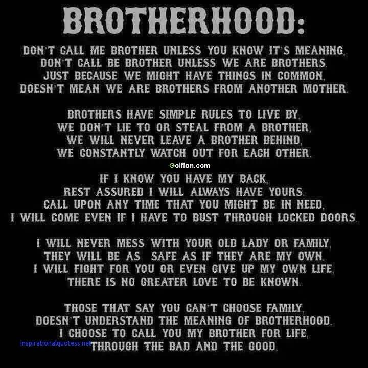 Inspirational Quotes About Brotherhood Brotherhood Quotes Firefighter Brotherhood Quotes Biker Quotes