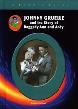 Johnny Gruelle: And the Story of Raggedy Ann and Andy (Robbie Reader Contemporar
