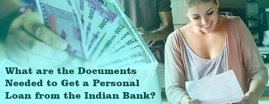 If You Want To Apply For A Personalloan From The Indianbank You Should Know The Number Of Documents That You Have To Submit For I Personal Loans Person Loan