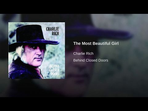 Charlie Rich The Most Beautiful Girl Music Country Pinterest
