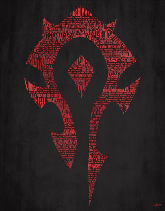 horde word art from wow i love this piece geekery pinterest world of warcraft warcraft. Black Bedroom Furniture Sets. Home Design Ideas
